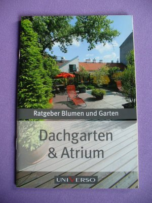 dachgarten atrium ratgeber blumen und garten. Black Bedroom Furniture Sets. Home Design Ideas