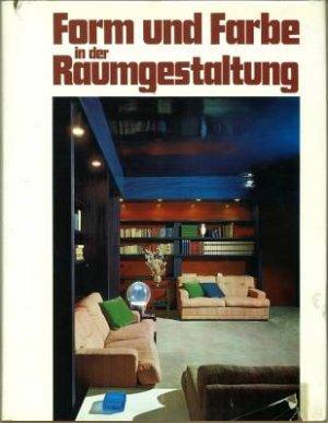 Form Und Farbe In Der Raumgestaltung Franco Magnani Buch