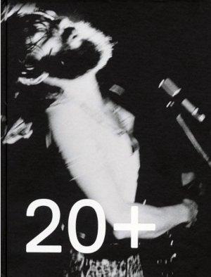 Bildtext: 20+ Years Witte de With von Koen Kleijn, Ken Lum, Andrew Renton, Zoë Gray, Nicolaus Schafhausen, Monika Szewczyk