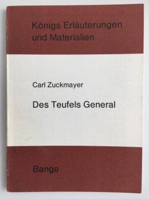 Erläuterungen zu Carl Zuckmayers Des Teufels General.