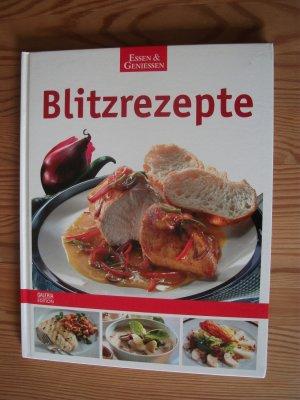 Blitzrezepte - Essen & Geniessen