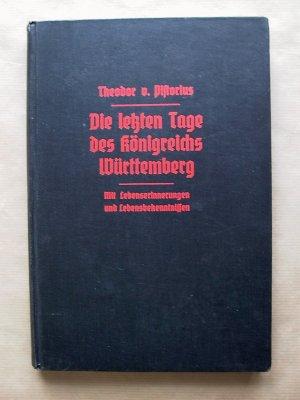 Die letzten Tage des Königreichs Württemberg.