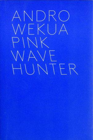 Bildtext: Pink Wave Hunter - 3 Bände von Wekua, Andro