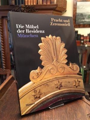 Pracht Und Zeremoniell Die Möbel Der Residenz München Langer