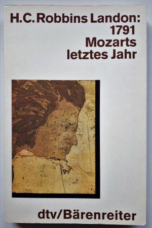 1791 - Mozarts letztes Jahr