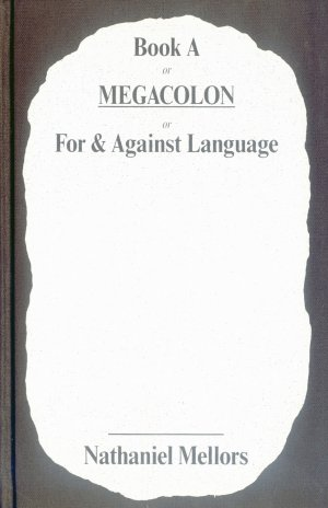 Bildtext: Book a or Megacolon or for & Against Language von Nathaniel Mellors, Xander Karskens
