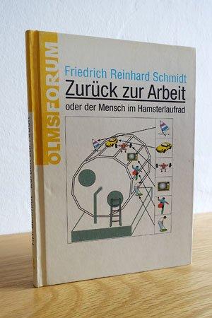"""Zurück zur Arbeit oder Der Mensch im Hamsterlaufrad"""" (Schmidt ..."""