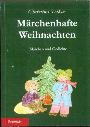 Weihnachten Gedichte.Märchenhafte Weihnachten Märchen Und Gedichte