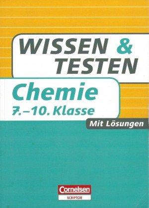 Wissen und Testen Chemie 7.-10. Klasse - Schorn, Jens Kuballa, Manfred