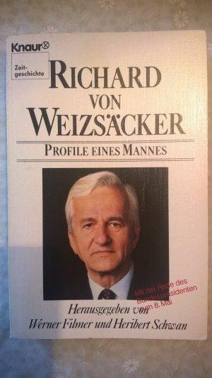 Richard von Weizsäcker. Profil eines Mannes