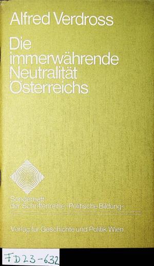 Die Immerwährende Neutralität österreichs Alfred Verdroß Buch