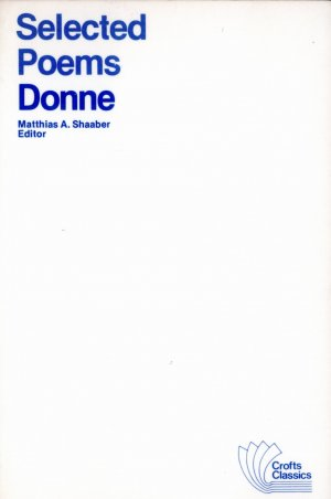 Bildtext: Selected Poems Donne (Crofts Classics) von M. A. Shaaber, John Donne