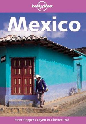 Bildtext: Lonely Planet: Mexico von John Noble, Wayne Bernhardson, Tom Brosnahan