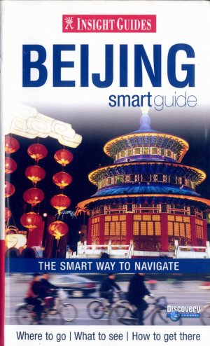 Bildtext: Insight Guides: Beijing Smart Guide (Insight Smart Guide) von Dinah Gardner, Jason Mitchell