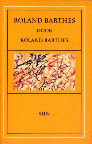 Bildtext: ROLAND BARTHES door von ROLAND BARTHES