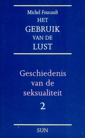 Bildtext: Het gebruik van de lust - Geschiedenis van de seksualiteit 2 von Michel Foucault