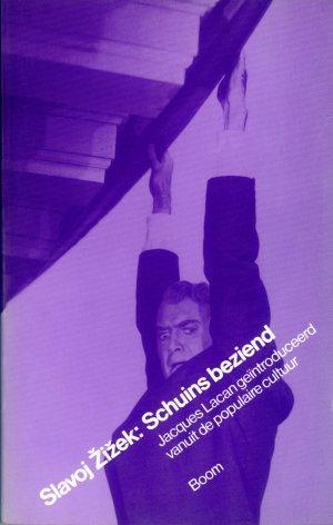Bildtext: Schuins beziend - Jacques Lacan geïntroduceerd vanuit de populaire cultuur von Slavoj Zizek, Henk Moerdijk