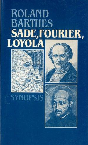 Bildtext: Sade, Fourier, Loyola von Roland Barthes