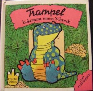 Trampel .....bekommt einen Schreck - Pop-Up-Buch aus der Serie Freche Dinos