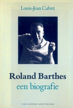 Bildtext: Roland Barthes - een biografie von Louis-Jean Calvet