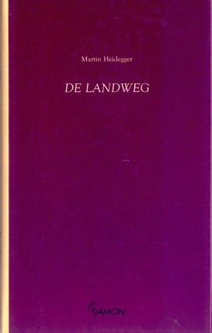 Bildtext: De landweg von Martin Heidegger