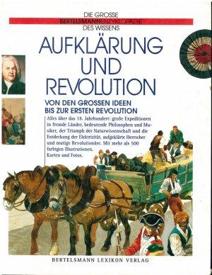 Aufklärung und Revolution. Von den großen Ideen bis zur ersten Revolution