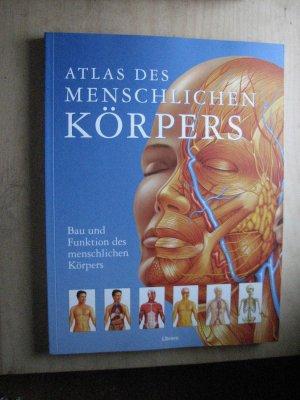 Atlas des menschlichen Körpers - Bau und Funktion des menschlichen ...