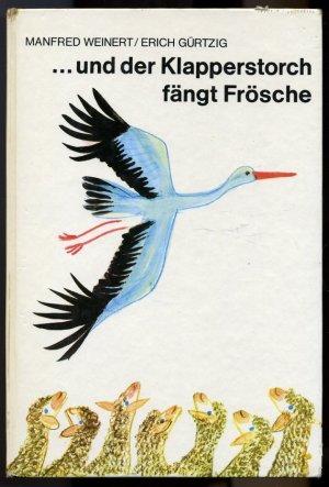 und der Klapperstorch fängt Frösche ° DDR Kinderbuch ° farbig ...