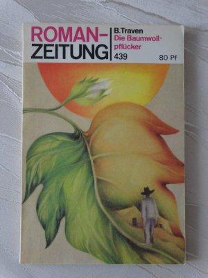 Die Baumwollpflücker - Roman-Zeitung  439  (Nr. 10/1986)