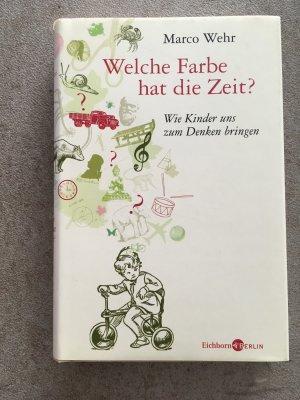"""Welche Farbe hat die Zeit"""" (Marco Wehr) – Buch gebraucht kaufen ..."""