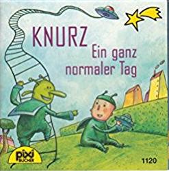 Bildtext: KNURZ Ein ganz normaler Tag von Pixi-Bücher