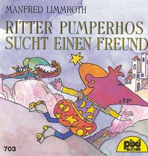 Bildtext: Ritter Pumperhos sucht einen Freund von Pixi-Bücher
