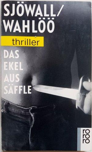 Maj Sjöwall / Per Wahlöö - Das Ekel aus Säffle (Martin Beck ermittelt, Band 7)