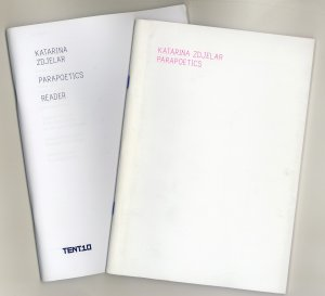 Bildtext: Katarina Zdjelar  Parapoetics - exhibition catalog and reader von Katarina Zdjelar, Mariette Dölle