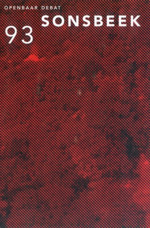 Bildtext: Openbaar debat - Sonsbeek 93 von Alex de Vries, Lon Schröder, Denys Zacharopoulos, José Luis Bréa, Marianne Brouwer, Isabelle Graw, Els Hoek, Friedrich Meschede, Brian Wallis, Valerie Smith, Jan Brand, Ruud Bruinen, Marleen van Veen, Harald Slaterus