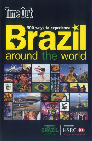 Bildtext: 500 Ways to Experience Brazil Around the World - Time Out von Claire Rigby, Dominic Earle, Edoardo Albert
