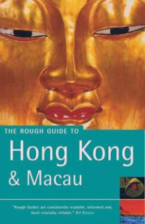 Bildtext: The Rough Guide to Hong Kong & Macau (Rough Guide Travel Guides) von Jules Brown