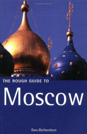 Bildtext: The Rough Guide to Moscow von Dan Richardson