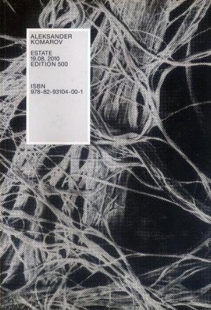 Bildtext: Estate 19.08.2010 - Edition 500 von Aleksander Komarov, Lena Prents