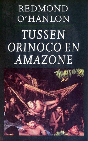 Bildtext: Tussen Orinoco en Amazone von Redmond O'Hanlon