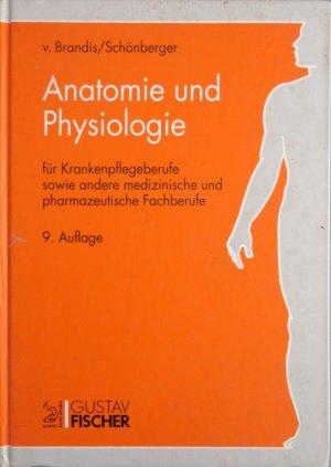 """Anatomie und Physiologi"""" (Schoppmeyer Maria A) – Buch gebraucht ..."""