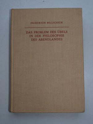 Von Eckehart bis Hegel. Das Problem des Übels in der Philosophie des Abendlandes. II. Band