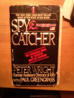 Spycatcher. The Candid Autobiography of a Senior Intelligence Officer.