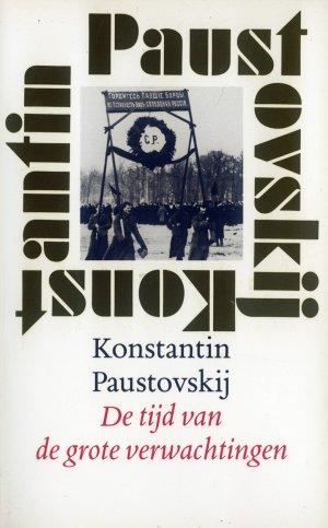 Bildtext: De Tijd van de grote verwachtingen von Konstantin Paustovsky, Wim Hartog (Translator)