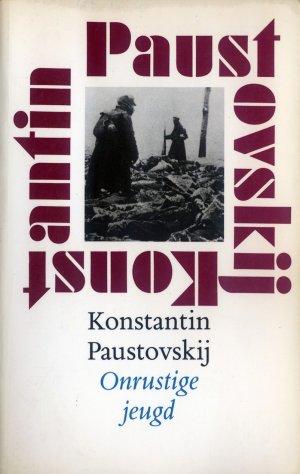 Bildtext: Onrustige jeugd: prelude op de Russische revolutie von Konstantin Paustovsky, Wim Hartog (Translator)