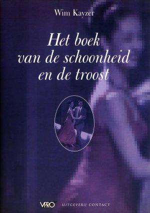 Bildtext: Het boek van de schoonheid en de troost von Wim Kayzer