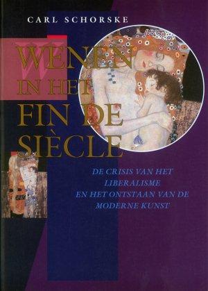 Bildtext: Wenen in het fin de siècle - de crisis van het liberalisme en het ontstaan van de moderne kunst von Carl Schorske