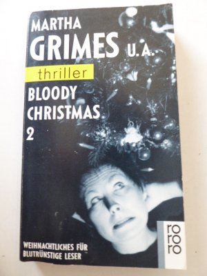 Bloody Christmas 2. Weihnachtliches für blutrünstige Leer. rororo-Thriller. TB