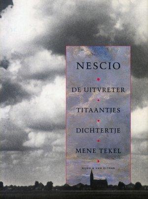 Bildtext: De uitvreter - Titaantjes - Dichtertje - Mene Teke - Buiten-IJ - Vae Victis - Een lange dag - Pleziertrein - Dit jaar von Nescio