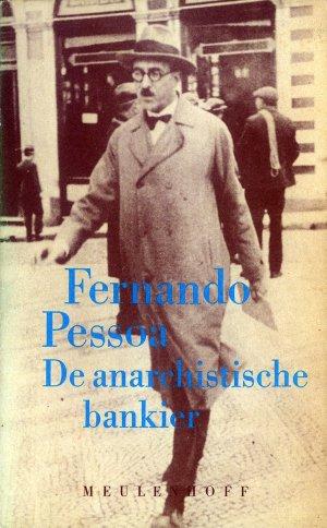 Bildtext: De anarchistische bankier von Fernando Pessoa